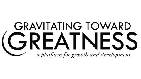 Gravitating Toward Greatness