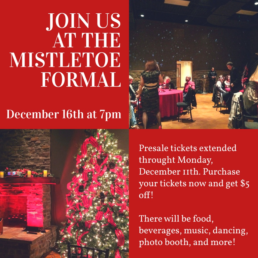 Join Us at Our Mistletoe Formal Holiday Celebration!